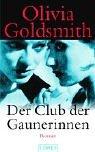 Olivia Goldsmith: Der Club der Gaunerinnen