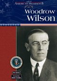 Woodrow Wilson (Great American Presidents)