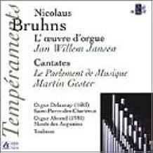 Nicolaus Bruhns: Organ Works / Cantatas