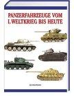 Panzerfahrzeuge vom I. Weltkrieg bis heute - Philip Trewhitt