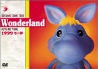 DREAMS COME TRUE Wonderland 1999~冬の夢~ [DVD]