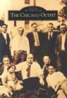 The Chicago Outfit (Images of America)