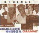 Homenaje: Artistas Cubanos Nominados Al Grammy by Grammy Artistas Cubanos Nomina