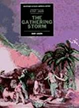 The Gathering Storm 1787-1829: From the Framing of the Constitution to Walker's Appeal