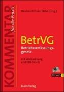 Betriebsverfassungsgesetz 3.0. ( BetrVG). CD-ROM für Windows 95/98/98 SE/ME/NT4.0/2000/XP. Mit Wahlordnung und EBR-Gesetz. Kommentar für die Praxis