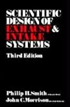 Scientific Design of Exhaust and Intake Systems (Engineering and Performance)