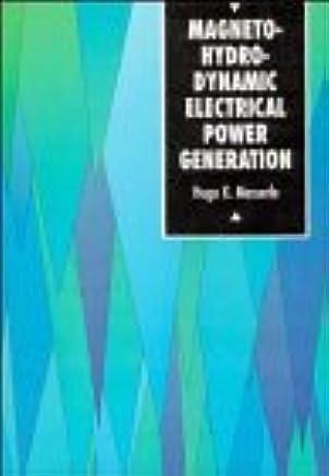 Magnetohydrodynamic Electrical Power Generation (UNESCO