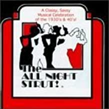 The All Night Strut! (1997 Studio Cast) by All Night Strut! (1997-12-23)