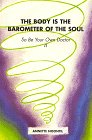 Best Barometers - The Body is the Barometer of the Soul Review