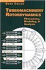 Download Turbomachinery Rotordynamics: Phenomena, Modeling, and Analysis 047153840X