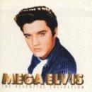 Songtexte von Elvis Presley - Mega Elvis: The Essential Collection