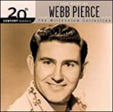 The Best of Webb Pierce: 20th Century Masters - The Millennium Collection
