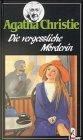 Agatha Christie: Die vergessliche Mörderin