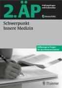 2. ÄP - Schwerpunkt Innere Medizin (Hammerexamen)