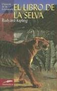 El libro de la selva (Clásicos de la literatura universal)