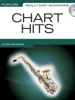 Really Easy Saxophone: Chart Hits: Songbook, Play-Along, CD für Saxophon (Playalong Really Easy)