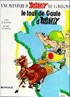 Le Tour De Gaule D'Asterix (Une Aventure d'Astérix) (French Edition)