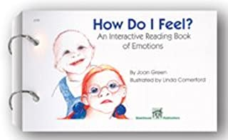 How Do I Feel? An Interactive Reading Book of Emotions