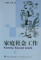 Family Social Work (Published in Chinese Script, Not and English-Language Publication)