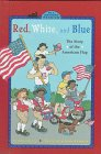 Red, White, and Blue (All Aboard Reading , Level 2)