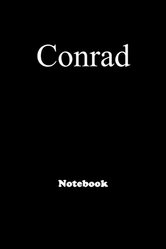 Conrad: Personalized Notebook with Custom Name & Cover . College Ruled Journal for men and Boys ,150pages