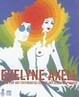 Evelyne Axell. From Pop Art to Paradise by Evelyne Axell