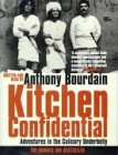 Kitchen Confidential - Bloomsbury Publishing PLC - 03/12/2001