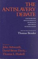 Antislavery Debate: Capitalism & Abolitionism As a Problem 0520066391 Book Cover