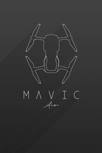 DJI Mavic Pro Notebook: (110 Pages, Lined, 6 x 9)