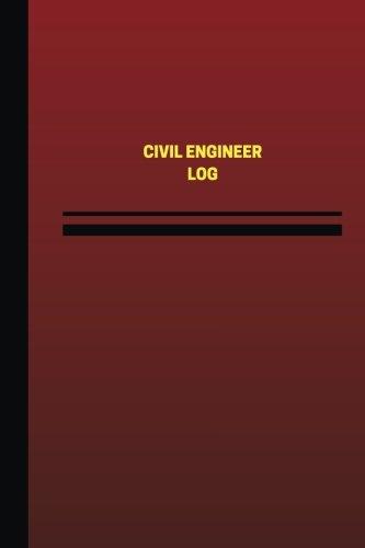 Civil Engineer Log (Logbook, Journal - 124 pages, 6 x 9 inches): Civil Engineer Logbook (Red Cover,