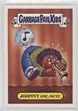 johnny one note garbage pail kid