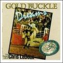 Gold Buckle Dreams by Chris Ledoux (1995-06-16)