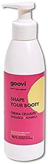 GOOVI SHAPE YOUR BOOTY Crema Corpo Cellulite Snellente e Tonificante per Donna, Azione Idratante, Formato 240 ml