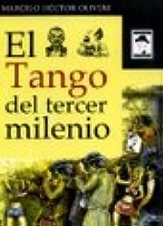 El Tango Del Tercer Milenio