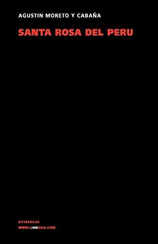 Santa Rosa del Perú (Teatro) (Spanish Edition) (Diferencias)