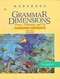 Grammar Dimmensions Workbooks P Workbook 2: (workbooks 1P4)