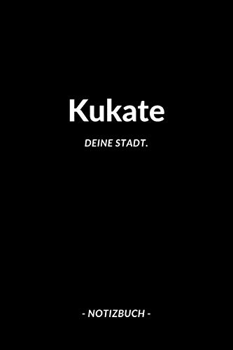 Kukate: Notizbuch / Notizblock A5 | 120 Seiten Punktraster | Notizblock / Journal / Notebook für deine Stadt