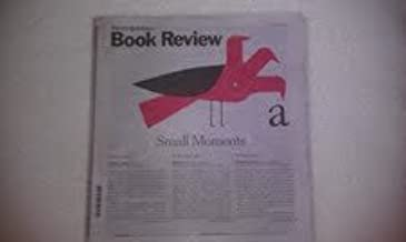 The New York Times Book Review, January 16, 2011 - Small Moments By Francine Prose THE EMPTY FAMILY Stories. By Colm Toibi...