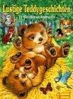 Lustige Teddygeschichten. Großdruckschrift ; 9783614530446