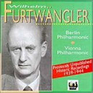 Furtwangler: Previously Unpublished Historic Recordings, 1939-1944 Interviews and Performances with the Berlin Philharmonic Orchestra and Vienna Philharmonic Orchestra