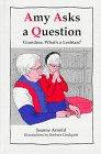 Amy Asks a Question...: Grandma - What's a Lesbian?