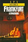 Apa Guides, Frankfurt und Umgebung - Wieland Giebel