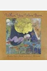 When You Were Born Hardcover
