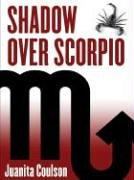 Shadow Over Scorpio (First Edition Mystery)