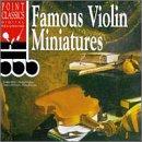 Famous Violin Miniatures
