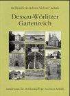 Denkmalverzeichnis Sachsen-Anhalt, Dessau-Wörlitzer Gartenreich
