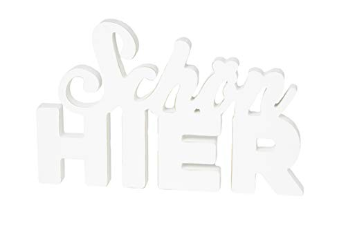 HEITMANN DECO Schriftzug aus Holz Schön Hier - Aufsteller, Dekofigur - modern, Dekoration für innen - weiß