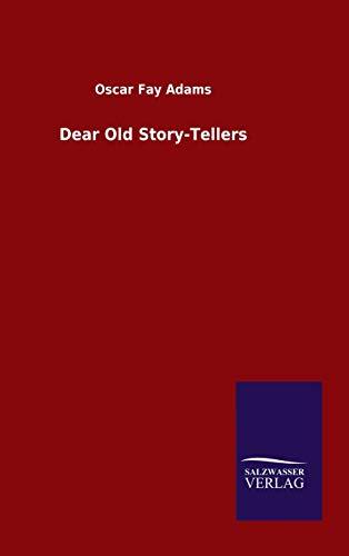Dear Old Story-Tellers