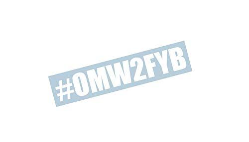 "OMW2FYB Windshield Banner Decal Sticker Graphic 23"""