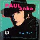 Paul Anka Y Amigos